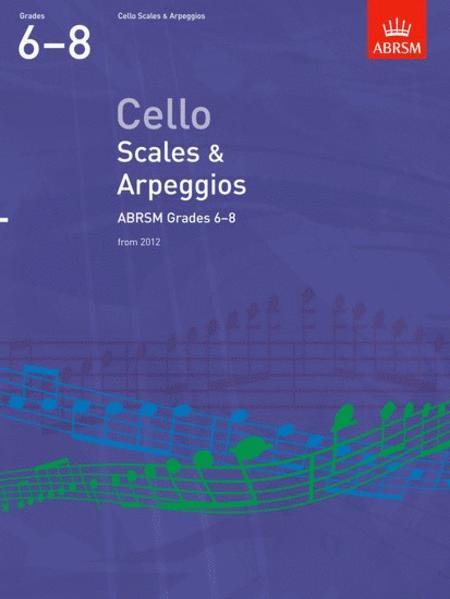 Cello Scales & Arpeggios, ABRSM Grades 6-8