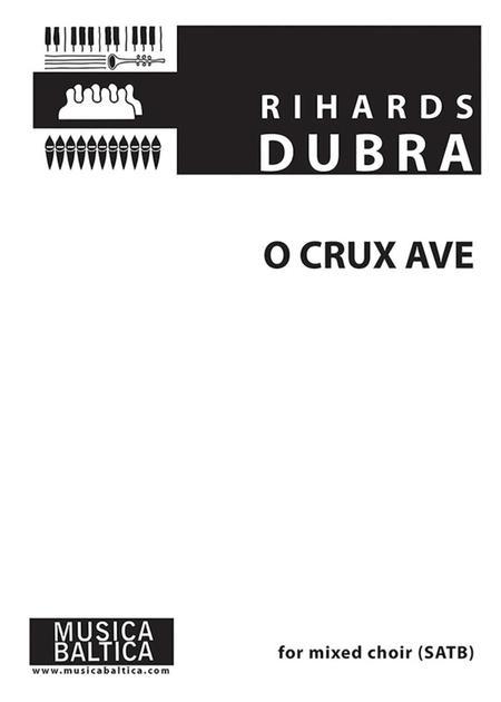 O Crux ave