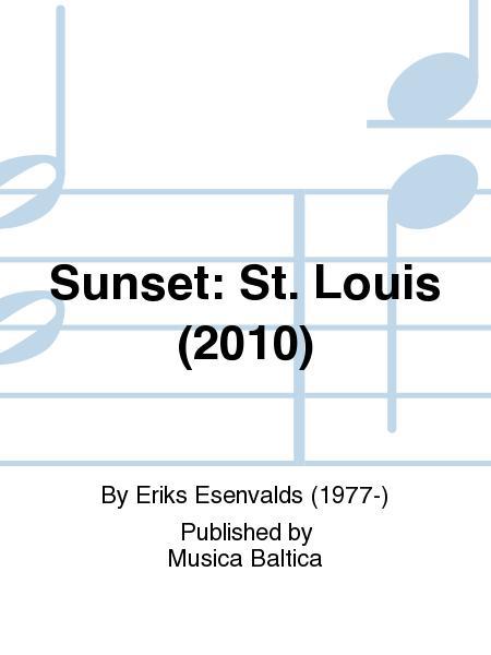 Sunset: St. Louis (2010)