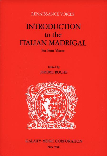 Introduction To The Italian Madrigal