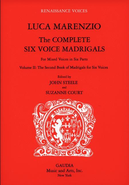 Luca Marenzio: The Complete Six Voice Madrigals Volume 2