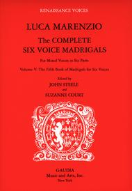 Luca Marenzio: The Complete Six Voice Madrigals Volume 5