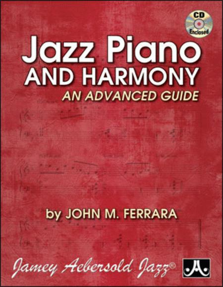 Jazz Piano And Harmony - Advanced Guide