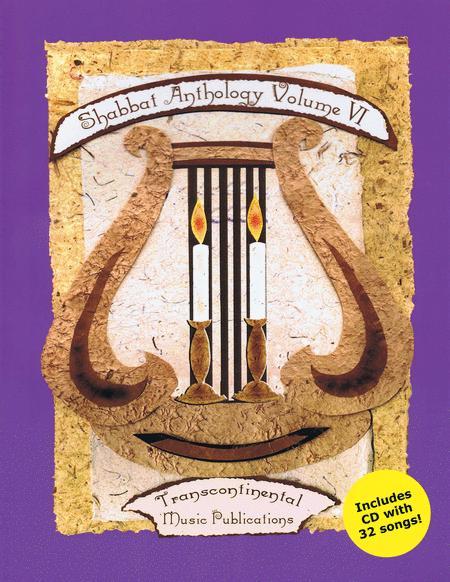 Shabbat Anthology Vol. VI