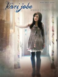 Kari Jobe - Where I Find You