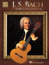 J.S. Bach for Easy Guitar