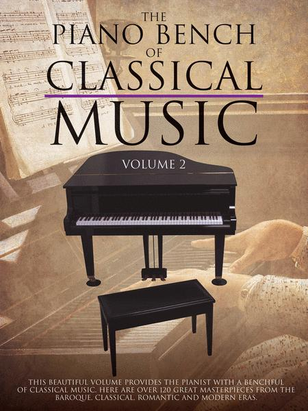 The Piano Bench of Classical Music - Volume 2
