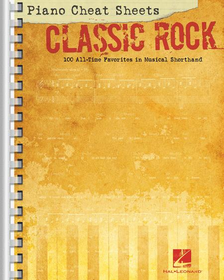 Blank Piano Sheet Music For All My Fellow Piano Lovers: Piano Cheat Sheets: Classic Rock Sheet Music By Various