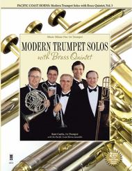 Pacific Coast Horns - Modern Trumpet Solos with Brass Quintet, Vol. 3