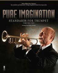 Pure Imagination - Standards for Trumpet, Vol. 2