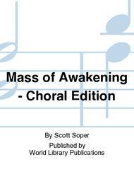 Mass of Awakening - Choral Edition