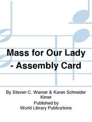 Mass for Our Lady - Assembly Card