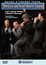 Dailey & Vincent Teach Bluegrass and Gospel Quartet Singing