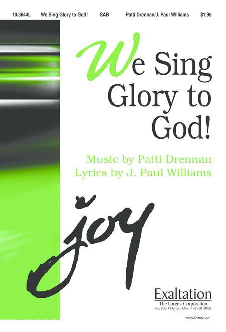 We Sing Glory to God!
