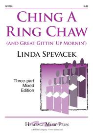 Ching A Ring Chaw (and Great Gittin' Up Mornin')