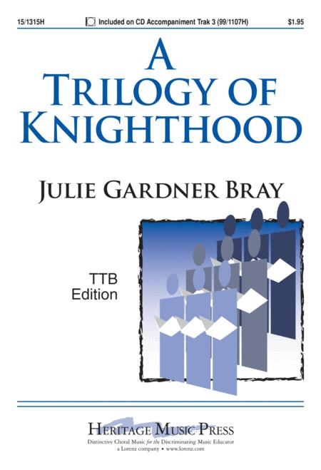 A Trilogy of Knighthood