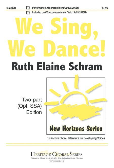 We Sing, We Dance!