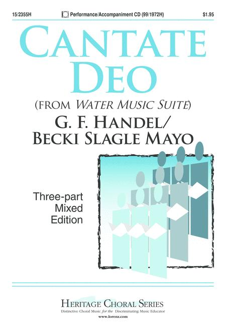 Cantate Deo (from Water Music Suite)