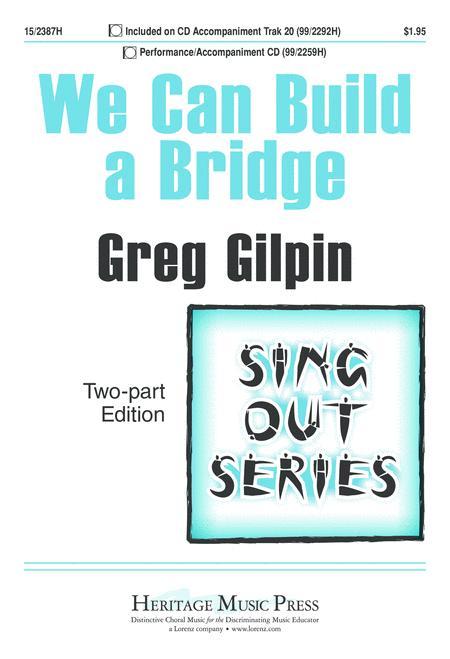 We Can Build a Bridge