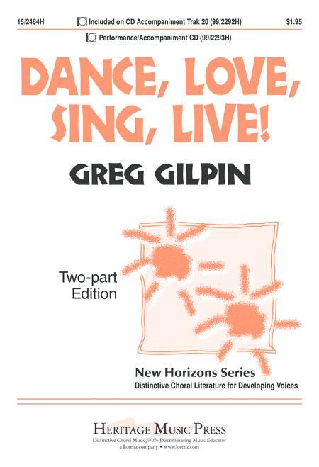 Dance, Love, Sing, Live!