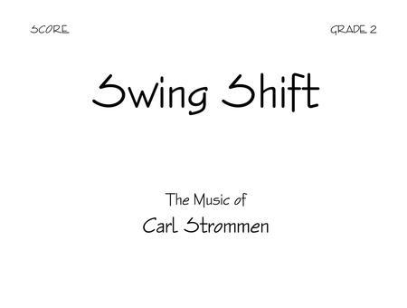 Swing Shift - Score