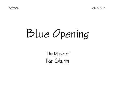 Blue Opening - Score