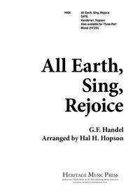 All Earth Sing Rejoice