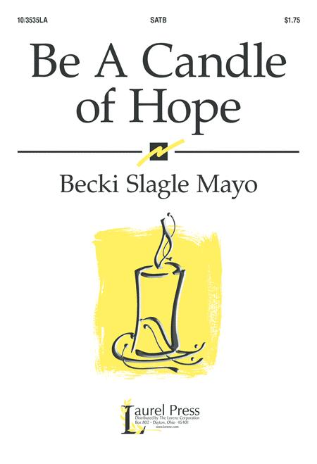 Be A Candle of Hope