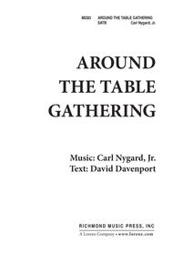 Around the Table, Gathering