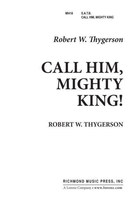 Call Him Mighty King