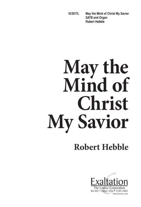 May the Mind of Christ, My Savior