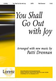 You Shall Go Out with Joy