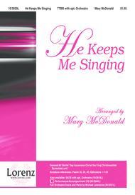 He Keeps Me Singing