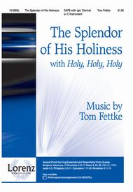 The Splendor of His Holiness