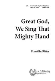 Great God, We Sing That Mighty Hand
