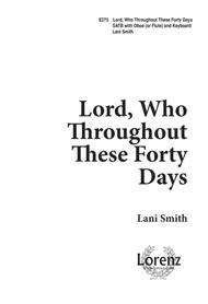Lord, Who Throughout These Forty Days