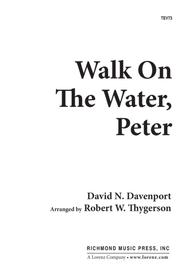 Walk on the Water, Peter