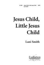 Jesus Child Little Jesus Child
