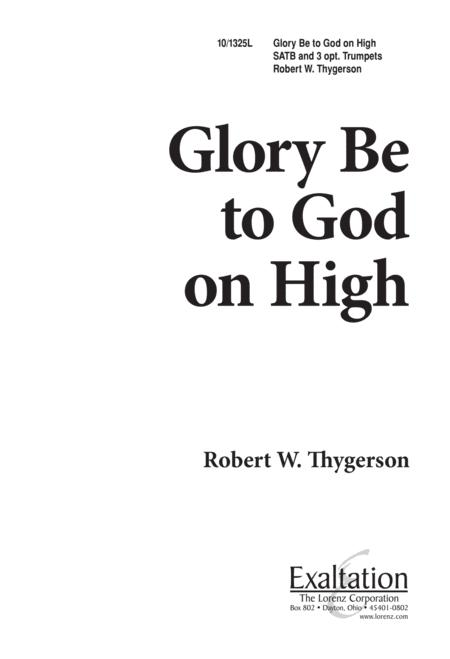 Glory Be to God on High!