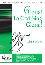 Gloria! To God Sing Gloria!