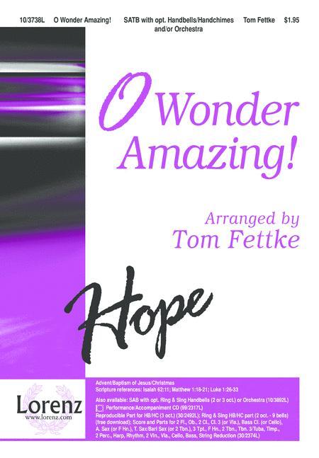 O Wonder Amazing!
