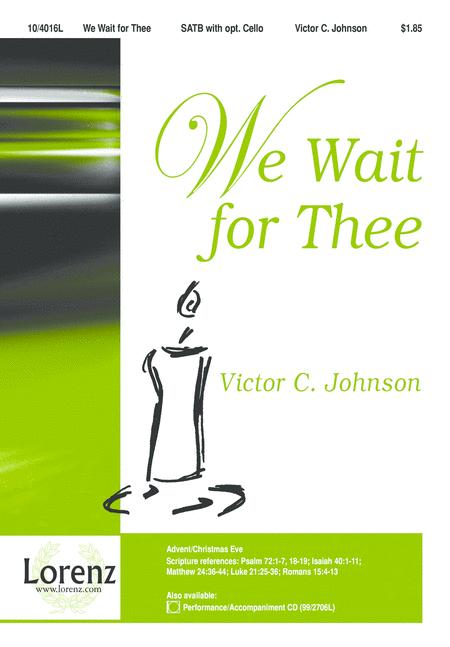 We Wait for Thee
