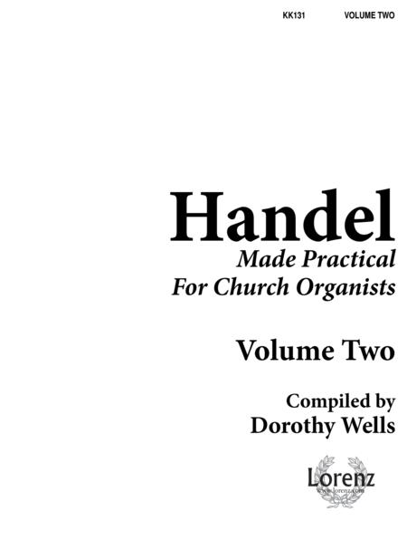 Handel Made Practical for Church Organists, Vol. 2