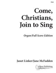 Come, Christians, Join to Sing - Organ Score