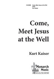 Come, Meet Jesus at the Well