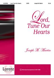 Lord, Tune Our Hearts