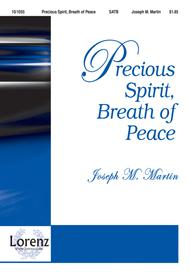 Precious Spirit, Breath of Peace