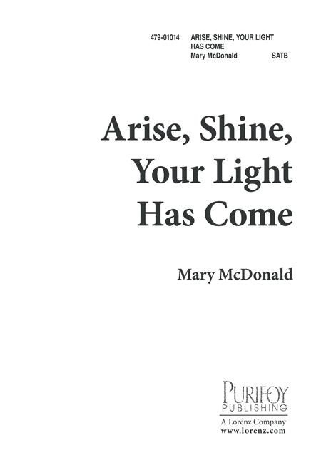 Arise, Shine! Your Light Has Come