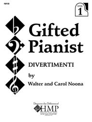 Gifted Pianist: Divertimenti, Book 1