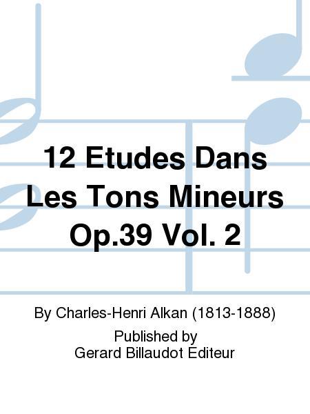 12 Etudes Dans Les Tons Mineurs Op.39 Vol. 2